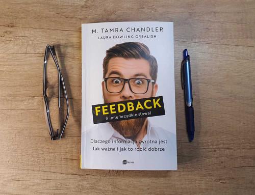 Dlaczego ludzie boją się feedbacku i jak to zmienić?